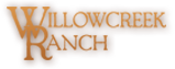 Willowcreek Ranch